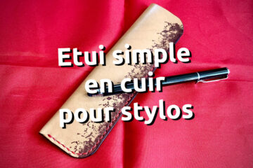 Etui cuir simple pour stylos - coutures point sellier à la main - tithouan pour ateliercuir.com